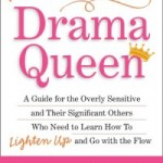 Don't Call Me a Drama Queen