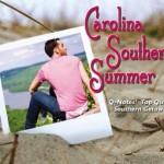 Carolina Southern Summer