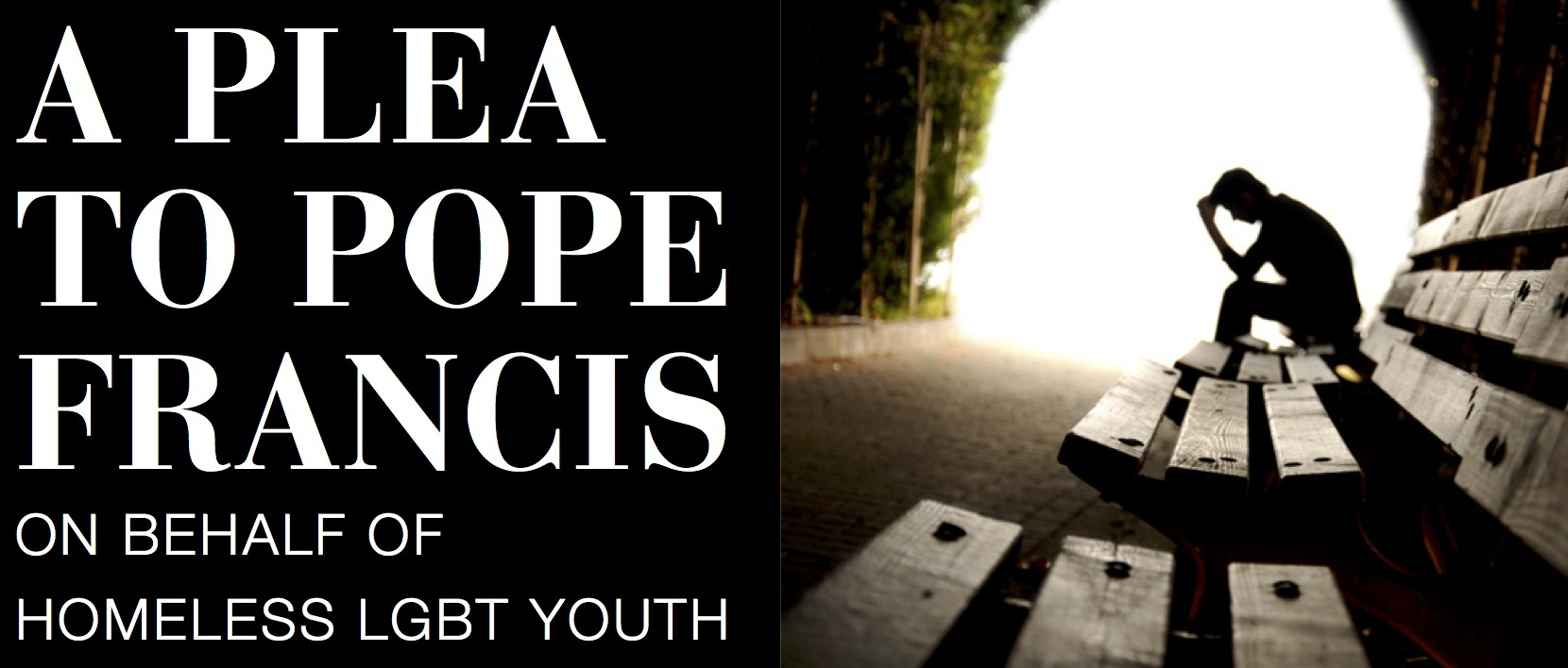Homeless Lgbt Youth Advocate Publishes Plea To Pope