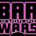 featured image Bar Wars: Drag queens awaken