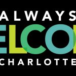 Charlotte launches 'Always Welcome' inclusion campaign