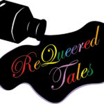 ReQueered Tales