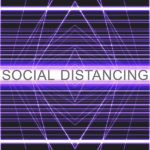 Your Complete Guide to Social Distancing and Self-Isolating